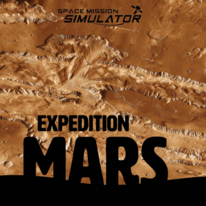 Public Mission: Expedition Mars @ Space Mission Simulator