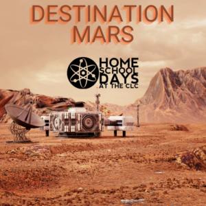 Home School Days: Destination Mars (Virtual)