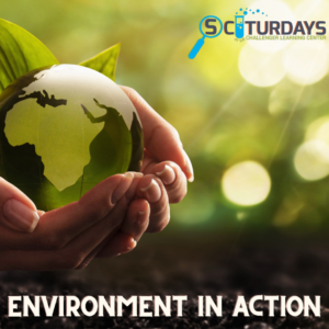 SCIturdays: Environment in Action